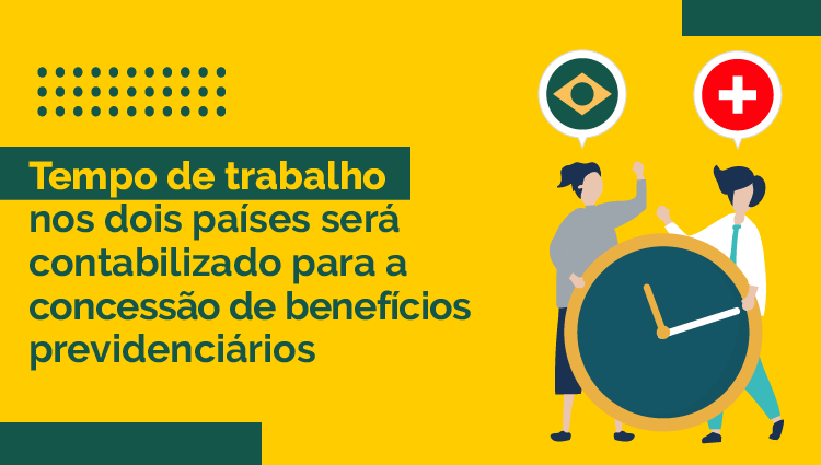 Acordo previdenciário entre Brasil e Suíça já está em vigor